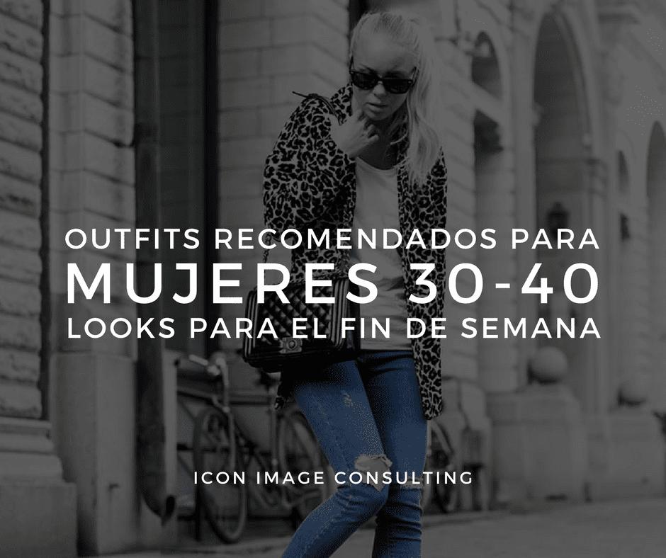 62e730e0aa6 looks recomendados para mujeres 30-40 años, personal shopping, cambio de  imagen,