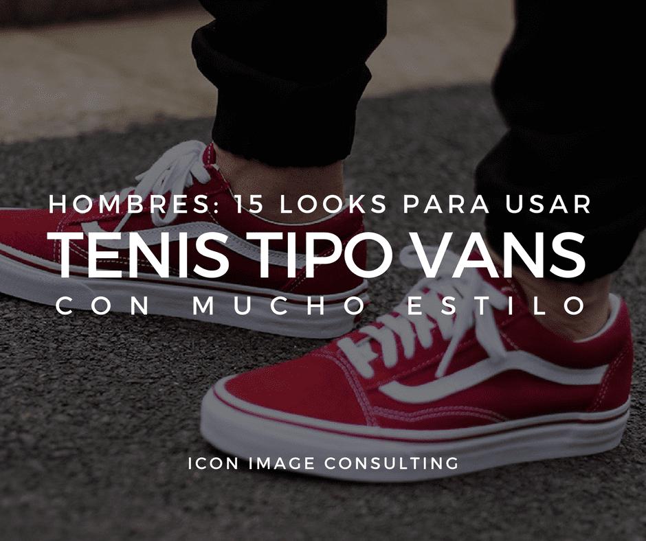 5206c65b16 Los tenis como los clásicos Vans o similares son un accesorio que hoy en  día se puede adaptar para diferentes actividades que hacen parte de la  cotidianidad ...